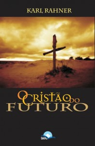 Cristão do Futuro, O