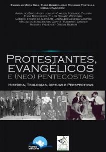 Protestantes, Evangélicos e (NEO)