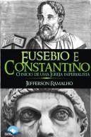 Eusébio e Constantino