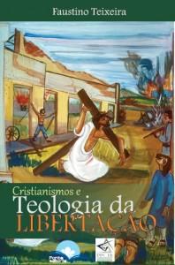 Capa Cristianismos e Teol da Libertação
