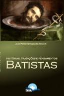 HistóriaTradiçõesePensamentosBatistas